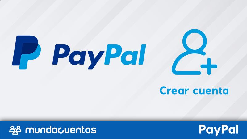 Cómo crear una cuenta en PayPal