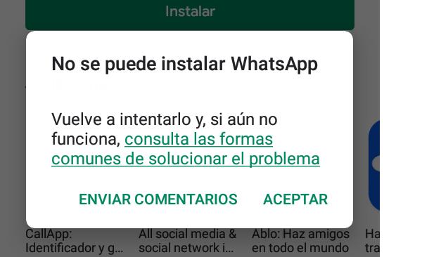 Errores de WhatsApp. No se puede instalar o actualizar la app