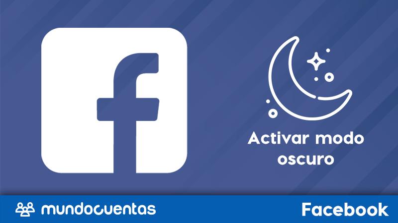Cómo activar el modo oscuro de Facebook