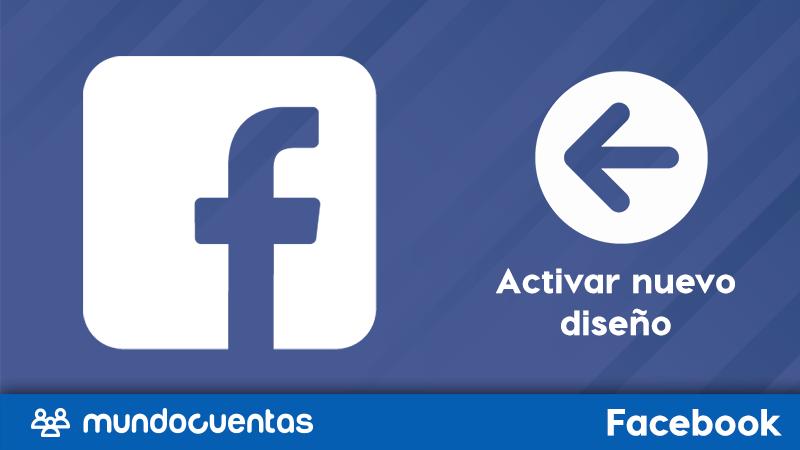 Cómo activar el nuevo diseño de Facebook.