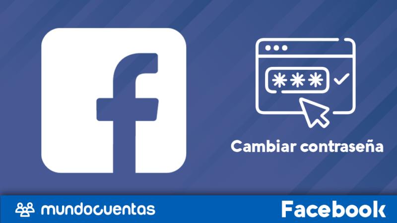 Cambiar la contraseña o clave en Facebook