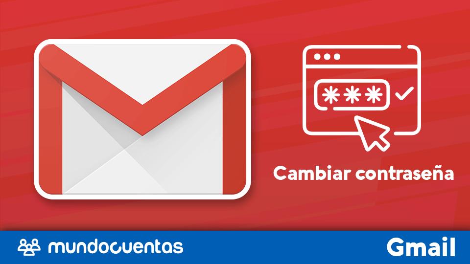 Cambiar contraseña o clave de acceso de Gmail