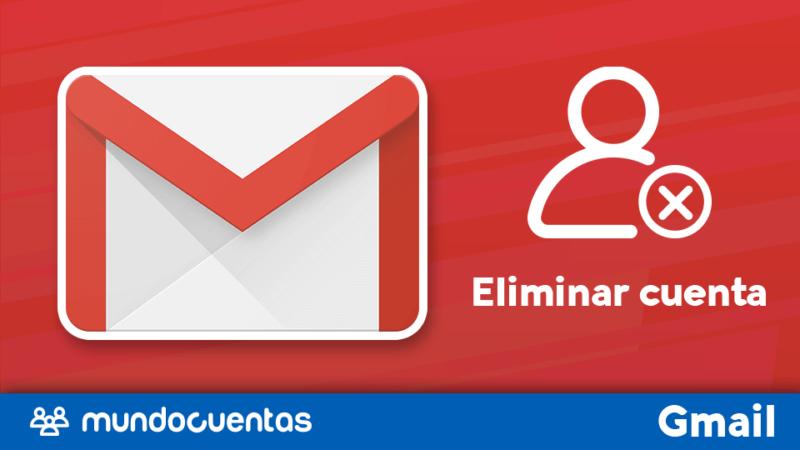 Eliminar cuenta de correo Gmail