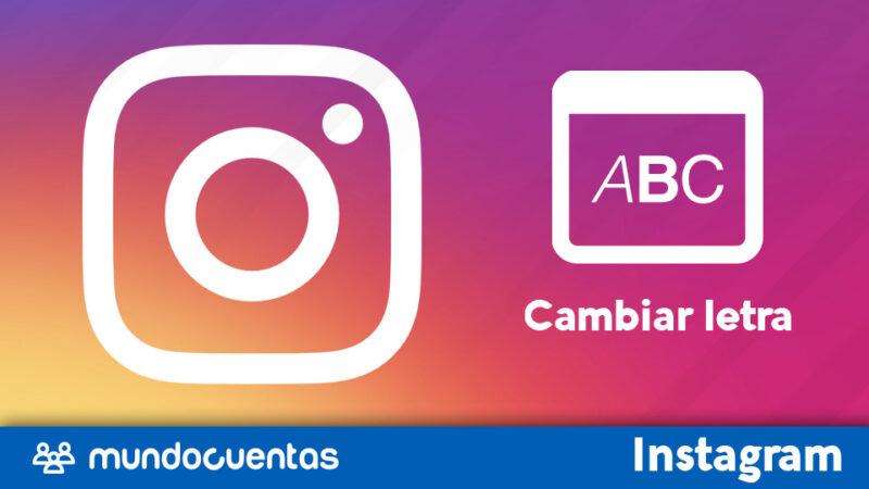 Cambiar letra de Instagram