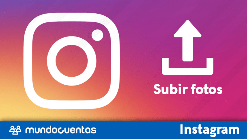 Subir fotos o videos a Instagram