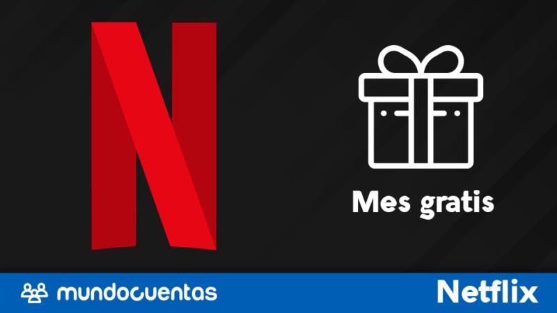 Mes gratis de Netflix