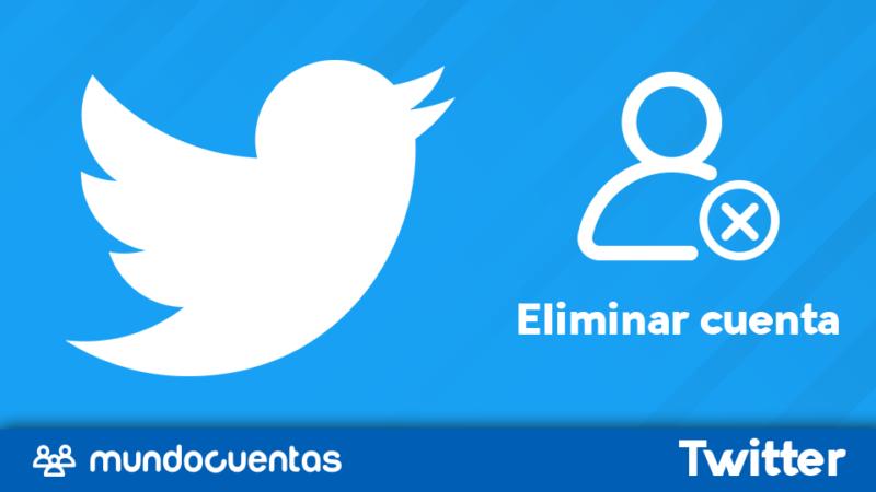 Eliminar o borrar cuenta de Twitter