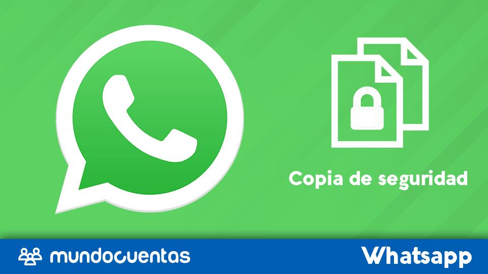 WhatsApp- Como hacer una copia de seguridad COMPLETA