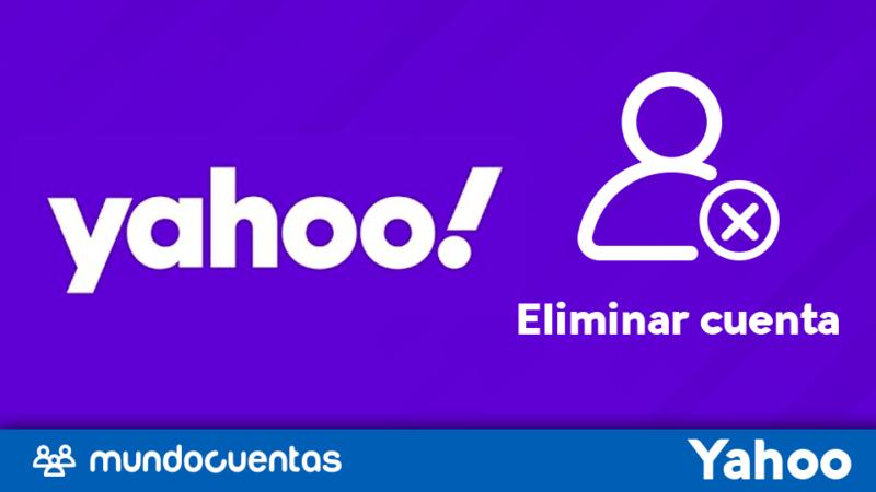 Eliminar o borrar cuenta de Yahoo