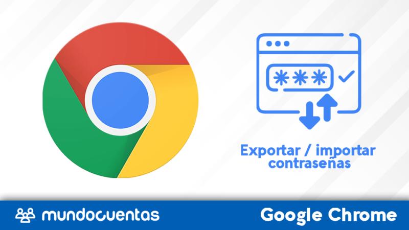 Importar o exportar contraseñas guardas de Google Chrome