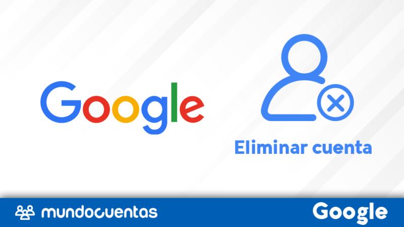Eliminar cuenta de Google