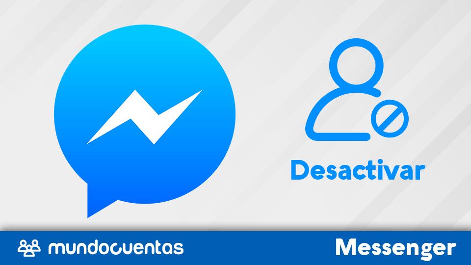 Desactivar Facebook Messenger de mi cuenta