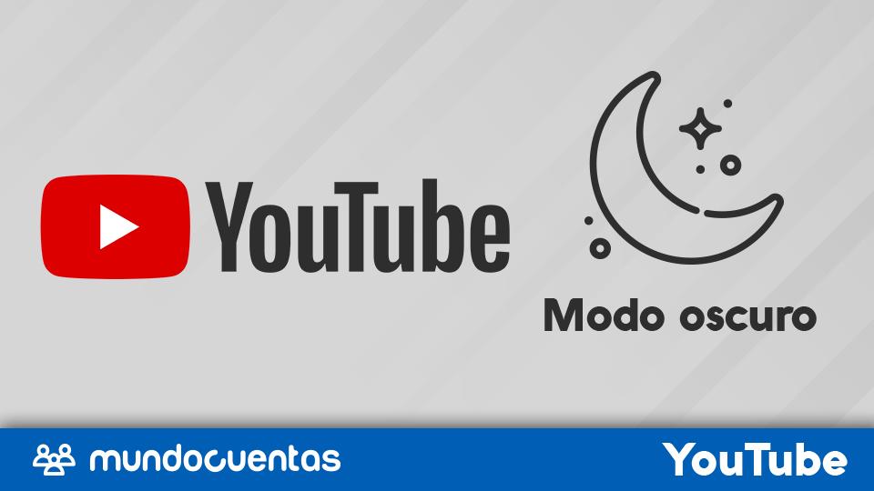 Activar el modo oscuro en YouTube