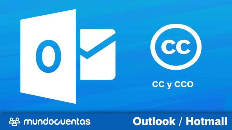 CC y CCO Qué significa y cómo usarlo en Hotmail (Outlook.com)
