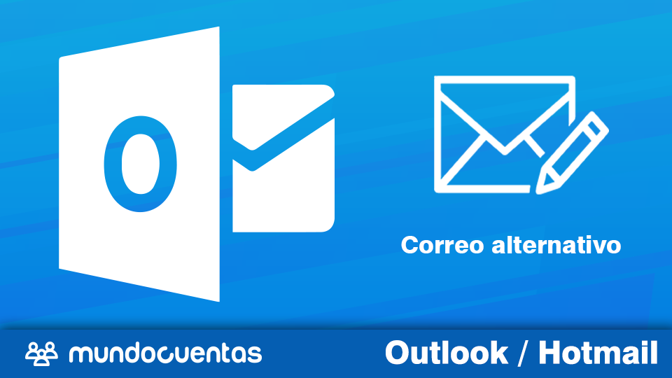 Cambiar correo alternativo o recuperación en Hotmail (Outlook)