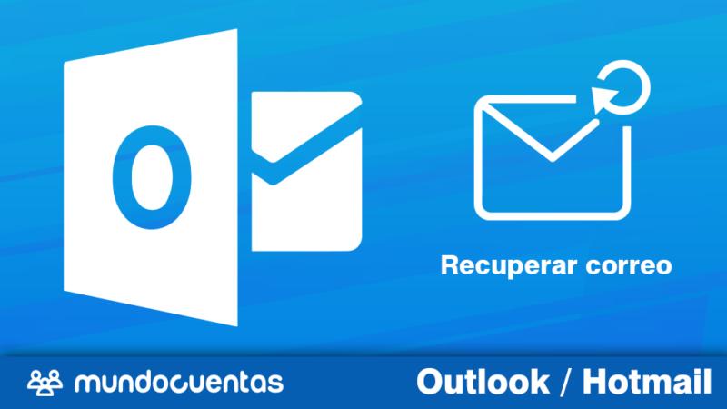 Cómo recuperar correos eliminados Hotmail (Outlook)