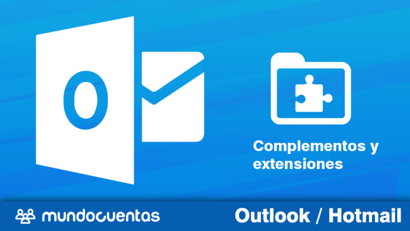 Complementos y extensiones útiles para Hotmail (Outlook)