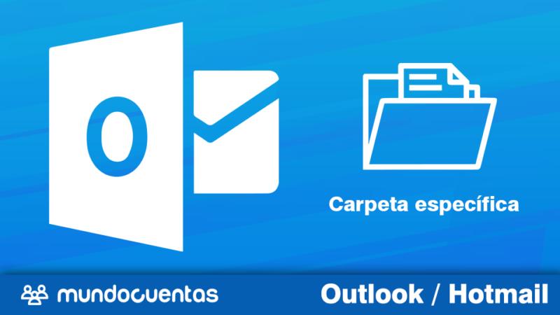 Hacer que los correos recibidos lleguen a una carpeta específica en Hotmail (Outlook.com)