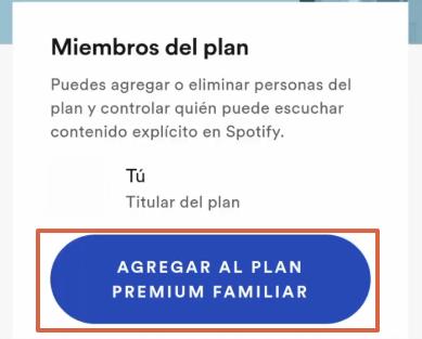 Cómo obtener Spotify Premium Familiar paso 9