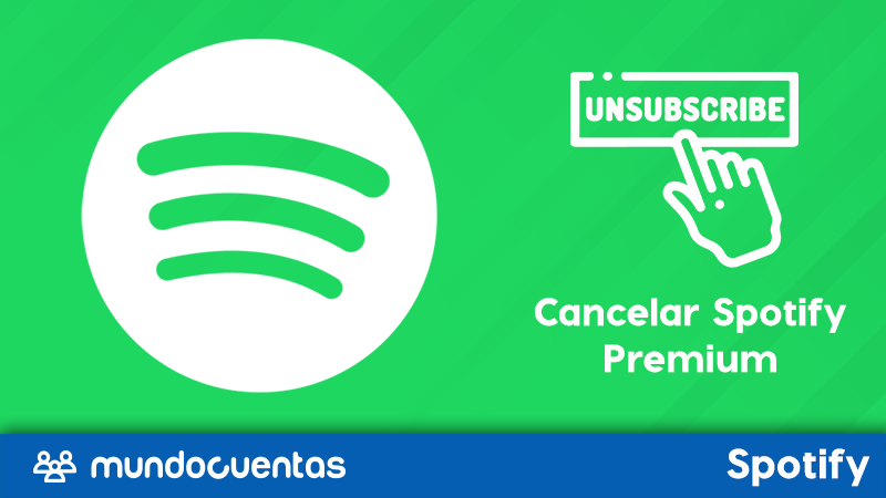 Cómo cancelar Spotify Premium.