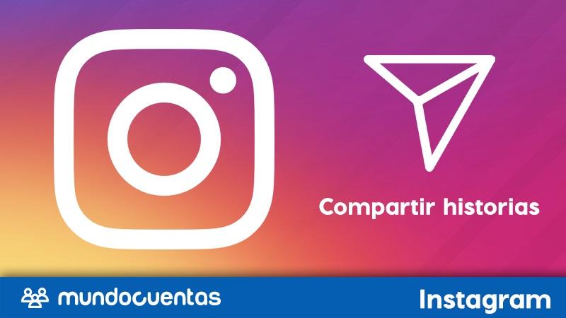 Cómo compartir historias de Instagram.