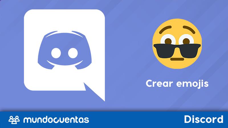 Cómo crear emojis en Discord.