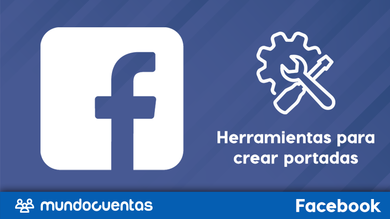 5 herramientas para crear banners y portadas para Facebook
