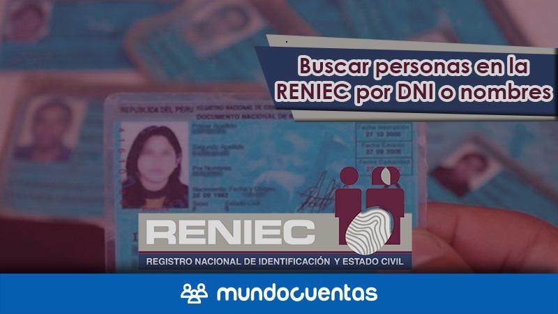 Cómo buscar personas en la Reniec por DNI, nombres o apellidos