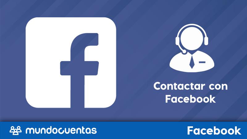 Cómo contactar con Facebook para pedirle ayuda por algún problema