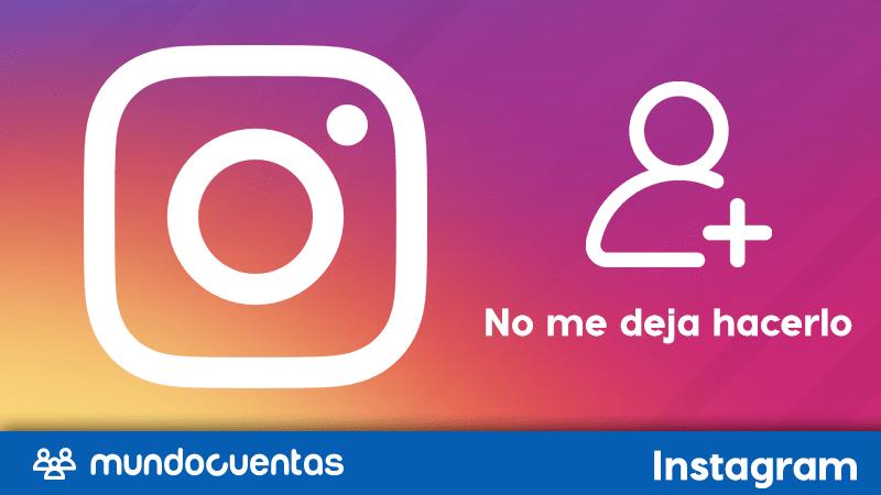 Cómo crear una cuenta de Instagram si no me deja hacerlo
