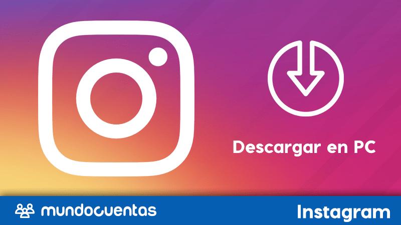 Cómo descargar Instagram para PC gratis