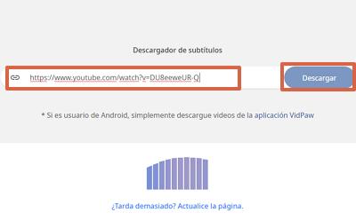 Cómo descargar o extraer subtítulos de video de YouTube con VidPaw paso 1