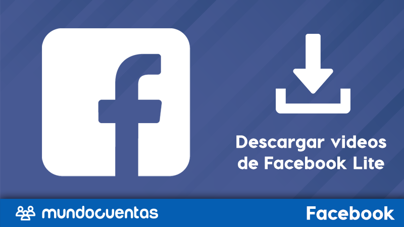 Cómo descargar videos de Facebook Lite en celulares Android