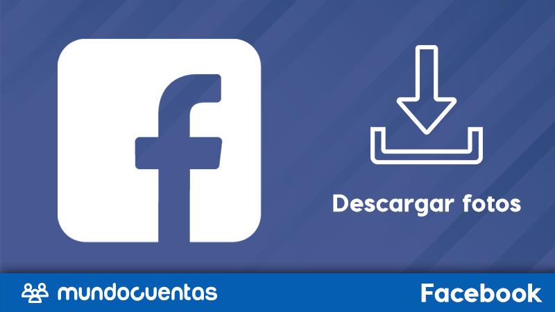 Cómo guardar y descargar todas las fotos de tu perfil de Facebook