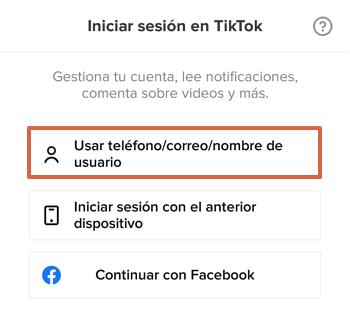 Cómo iniciar sesión o entrar a tu cuenta de Tik Tok con teléfono, correo o nombre de usuario paso 2