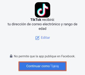 Cómo registrarse o crear una cuenta de TikTok con Facebook paso 3