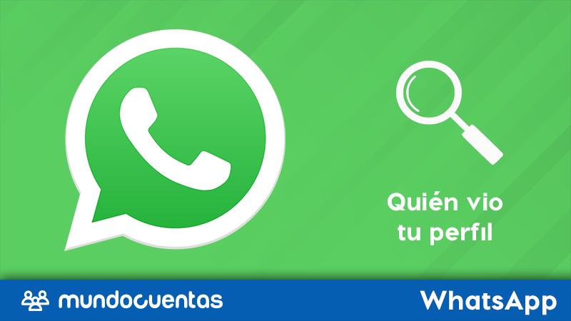 Cómo saber quién vio tu perfil de WhatsApp