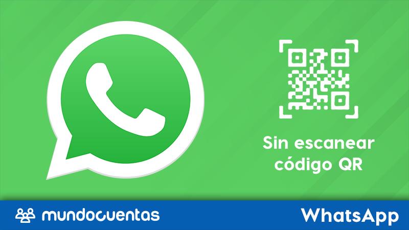 Cómo usar WhatsApp Web sin escanear código QR