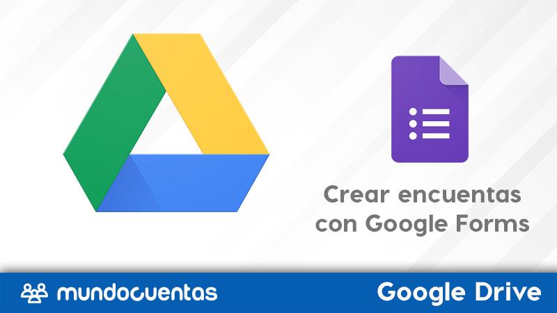 Crear hacer encuesta utilizando Google Forms en Google Drive