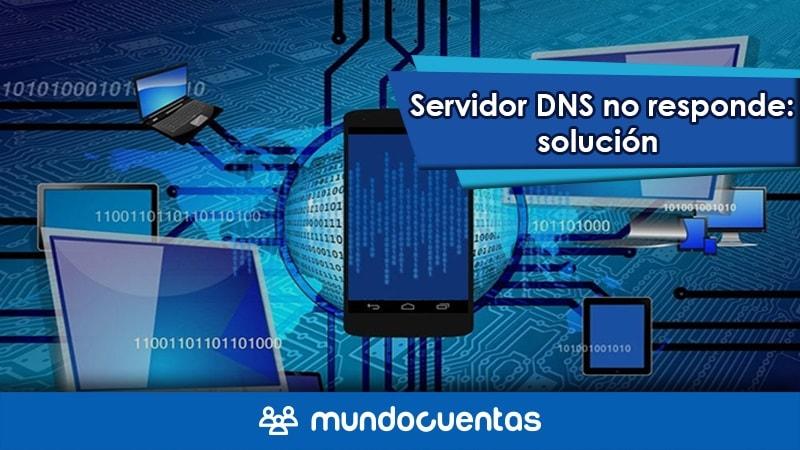 Servidor DNS no responde o no está disponible solución