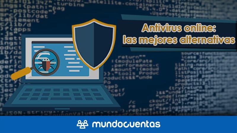 Antivirus online las mejores alternativas para analizar archivos en línea