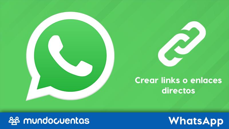 Cómo crear links o enlaces directos para tu WhatsApp (wa.me)
