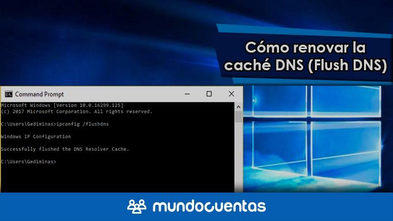 Cómo hacer un Flush DNS para renovar la caché DNS