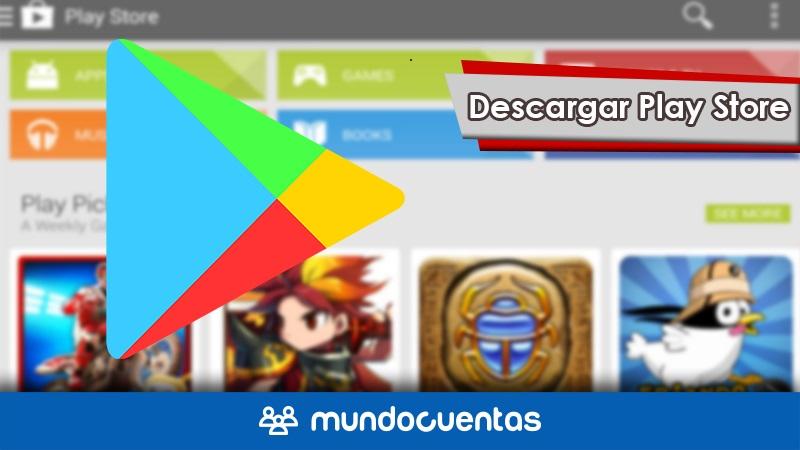 Cómo descargar Play Store