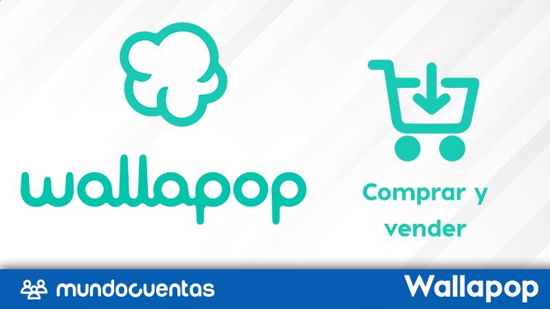 Cómo comprar y vender productos en Wallapop guía paso a paso