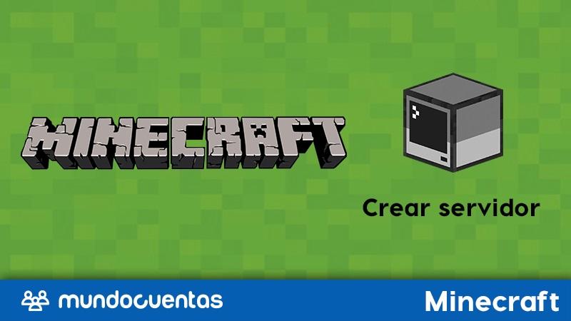 Cómo crear un servidor en Minecraft.