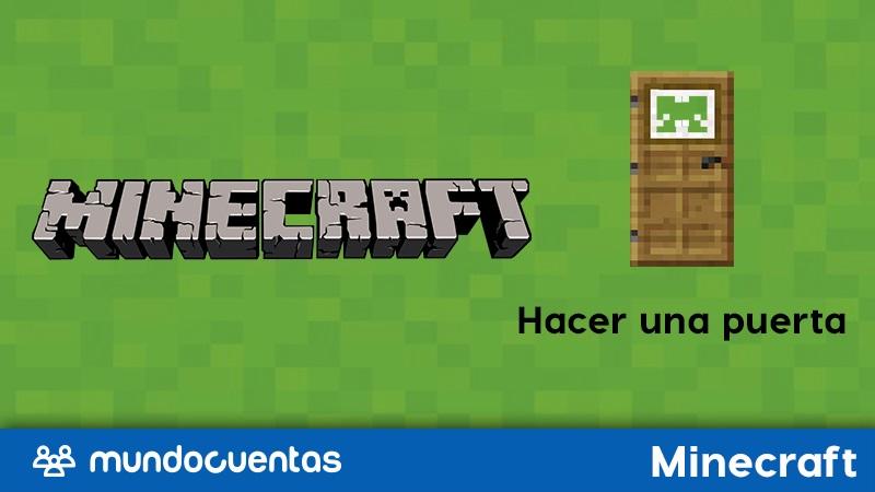 Cómo hacer o construir una puerta en Minecraft