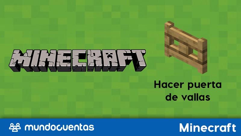 Cómo hacer o craftear una puerta de vallas en Minecraft