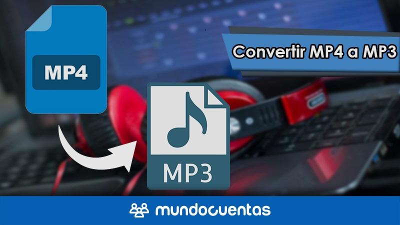 Convertir videos MP4 a MP3 herramientas online gratis