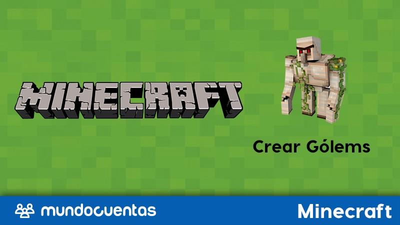 Gólem de Minecraft cuáles son y cómo crearlos
